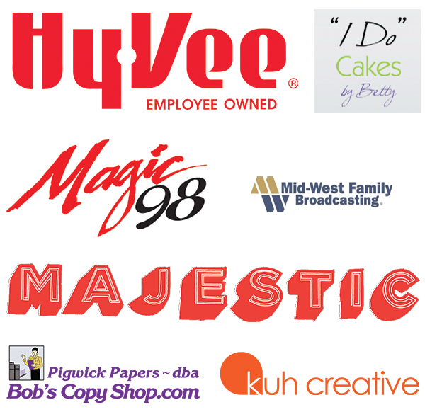 "Thanks to our sponsors! HyVee; ""I Do"" Cakes by Betty; Magic 98 and Mid-West Family Broadcasting; Majestic Theatre; Bob's Copy Shop; Kuh Creative"